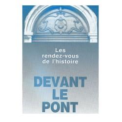 RDVH n°5 : Devant-le-Pont